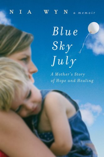 9780525950837: Blue Sky July: A Mother's Story of Hope and Healing