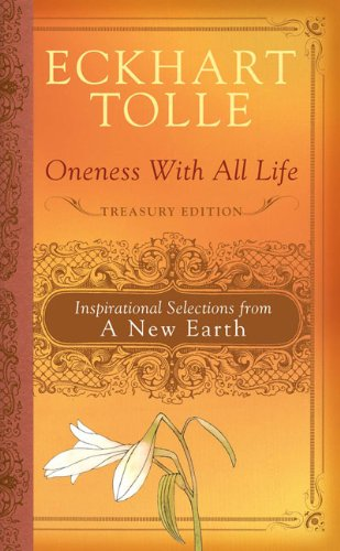 9780525950882: Oneness with All Life: Inspirational Selections from A New Earth