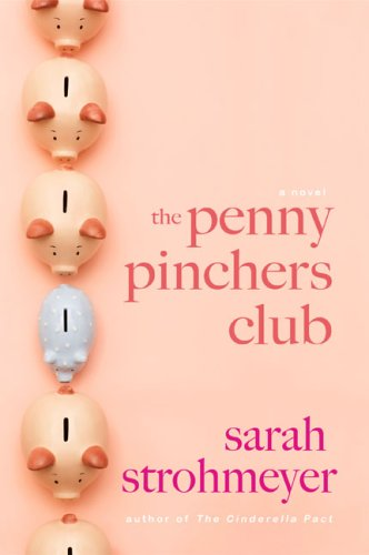 9780525951179: The Penny Pinchers Club