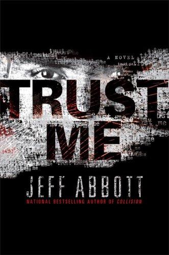 Trust Me: Abbott, Jeff