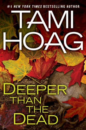 Deeper Than the Dead: Tami Hoag