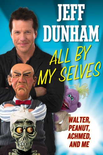 9780525951414: All By My Selves: Walter, Peanut, Achmed, and Me