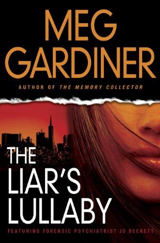 The Liar's Lullaby: Gardiner, Meg