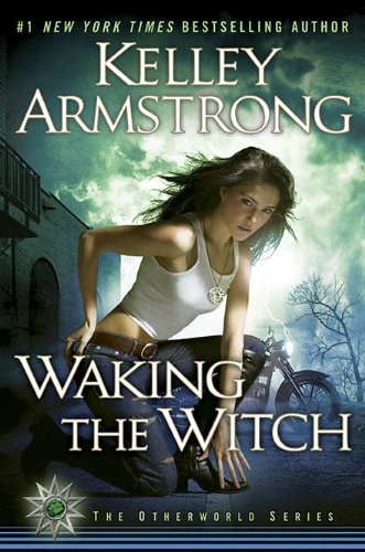Waking the Witch **Signed**: Armstrong, Kelley