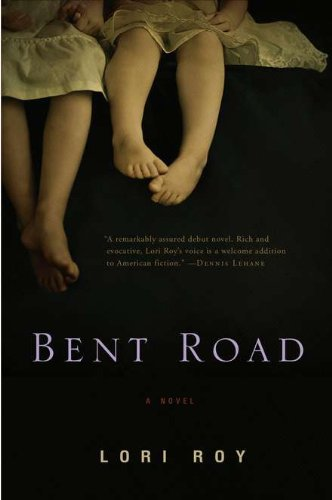 BENT ROAD: Roy, Lori