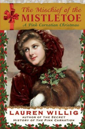 9780525951872: The Mischief of the Mistletoe: A Pink Carnation Christmas