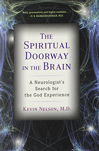 9780525951889: The Spiritual Doorway in the Brain: A Neurologist's Search for the God Experience