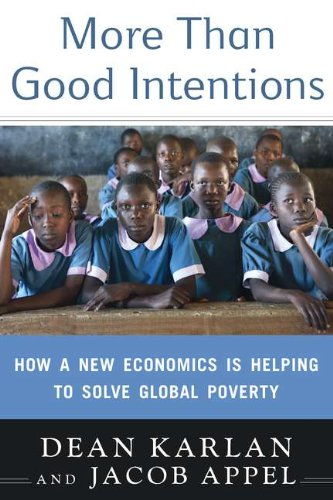 9780525951896: More Than Good Intentions: How a New Economics Is Helping to Solve Global Poverty