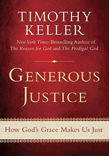 9780525951902: Generous Justice: How God's Grace Makes Us Just