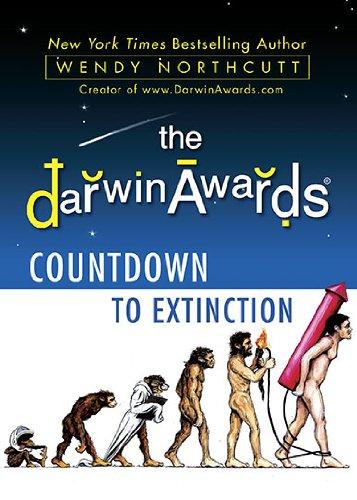 9780525951919: The Darwin Awards Countdown to Extinction
