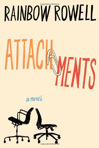 Attachments: Rainbow Rowell