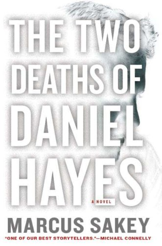 The Two Deaths of Daniel Hayes: Sakey, Marcus