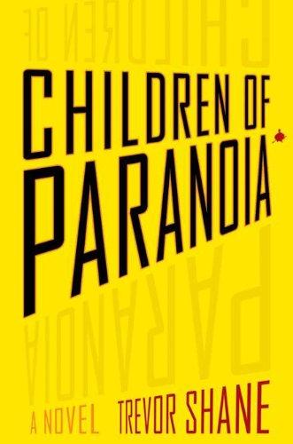 9780525952374: Children of Paranoia