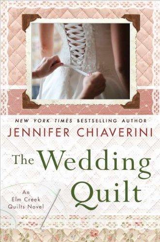 9780525952428: The Wedding Quilt: An Elm Creek Quilts Novel