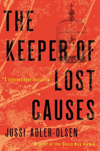 9780525952480: The Keeper of Lost Causes