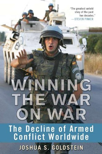 9780525952534: Winning the War on War: The Decline of Armed Conflict Worldwide