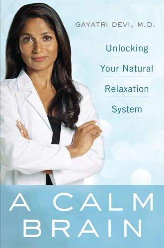 9780525952695: A Calm Brain: Unlocking Your Natural Relaxation System