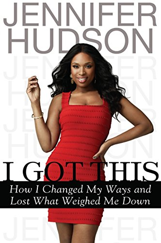 9780525952770: I Got This: How I Changed My Ways and Lost What Weighed Me Down