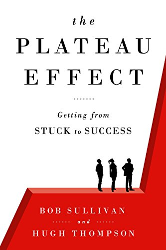 9780525952800: The Plateau Effect: Getting from Stuck to Success