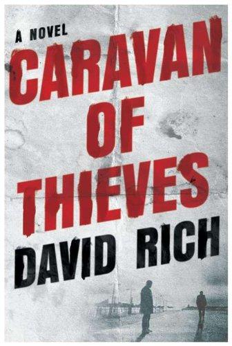 9780525952886: Caravan of Thieves