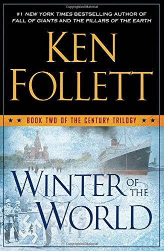 Winter of the World: Book Two of: Follett, Ken