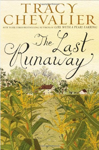 The Last Runaway.: Chevalier, Tracy