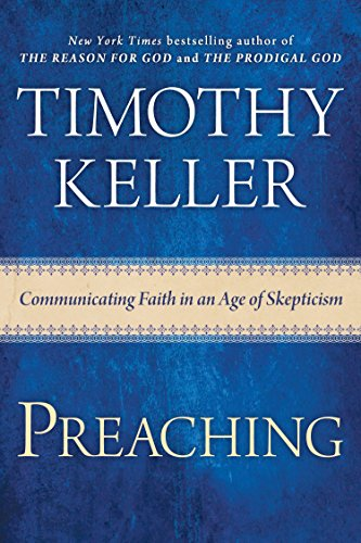 9780525953036: Preaching: Communicating Faith in an Age of Skepticism