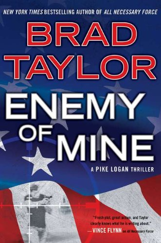 9780525953104: Enemy of Mine: A Pike Logan Thriller