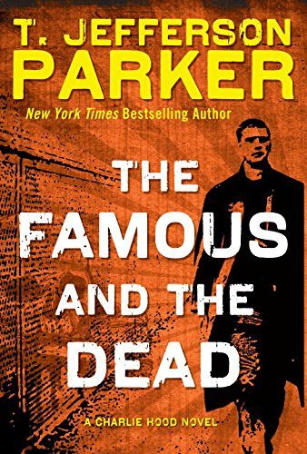 9780525953173: The Famous and the Dead (Charlie Hood)