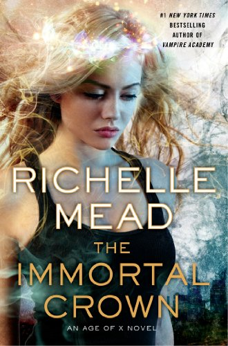 9780525953692: The Immortal Crown: An Age of X Novel