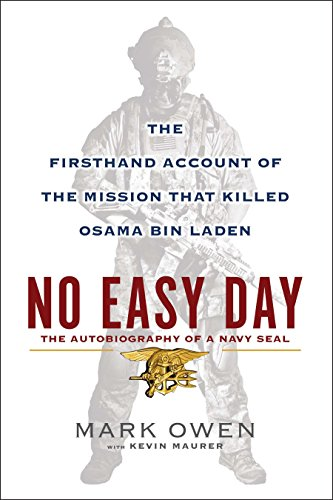 9780525953722: No Easy Day: The Firsthand Account of the Mission That Killed Osama Bin Laden: The Autobiography of a Navy SEAL