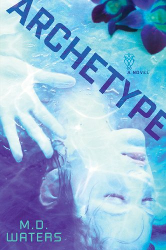 Archetype: A Novel: Waters, M. D.