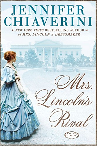 9780525954286: Mrs. Lincoln's Rival: A Novel