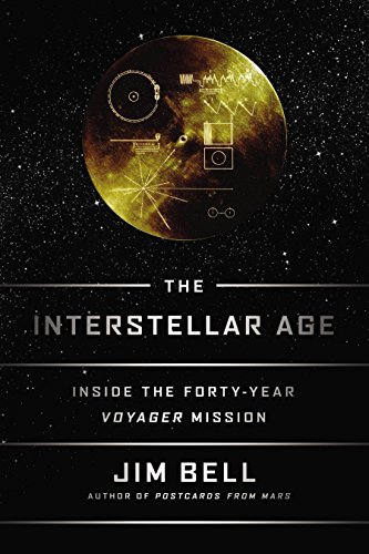 9780525954323: The Interstellar Age. Inside The Forty-Year Voyager Mission