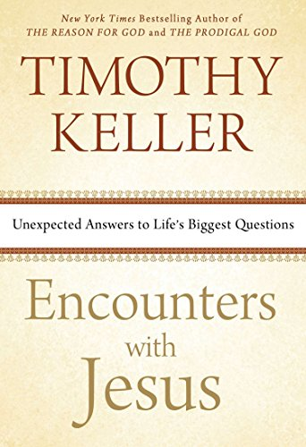 9780525954354: Encounters with Jesus: Unexpected Answers to Life's Biggest Questions