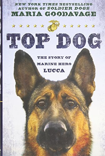 9780525954361: Top Dog: The Story of Marine Hero Lucca
