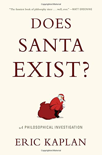 9780525954392: Does Santa Exist? A Philosophical Investigation