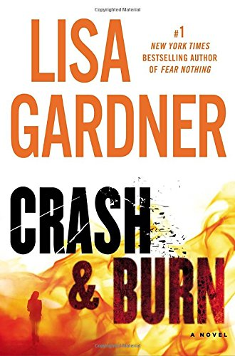 9780525954569: Crash & Burn (Tessa Leoni)