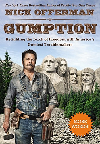 Gumption: Relighting the Torch of Freedom with America's Gutsiest Troublemakers: Offerman, ...