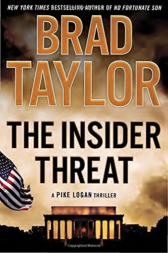 9780525954903: The Insider Threat: A Pike Logan Thriller