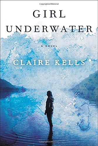 9780525954934: Girl Underwater