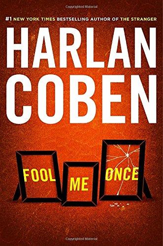 FOOL ME ONCE: Coben, Harlan