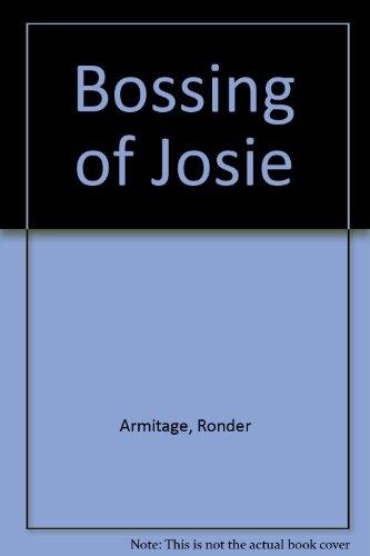9780525972310: Bossing of Josie