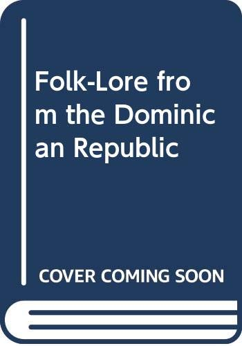 9780527010751: Folk-Lore from the Dominican Republic
