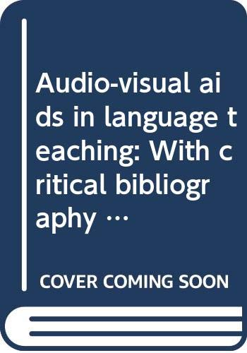 9780527014520: Audio-visual aids in language teaching: With critical bibliography (Monograph series on languages and linguistics)