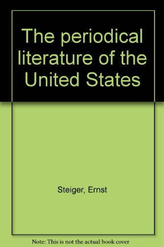 The Annotated And Enlarged Edition Of Ernst Steiger's Precentennial Bibliography, The ...
