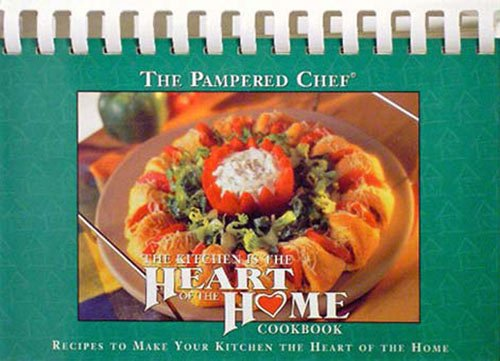 9780527040017: The Kitchen is the Heart of the Home Cookbook