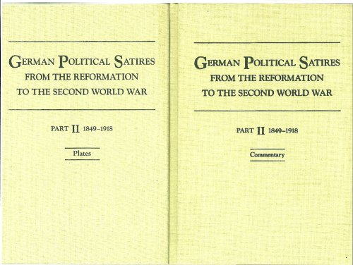 9780527198381: German Political Satires from the Reformation to the Second World War: 1849-1918 Part 2