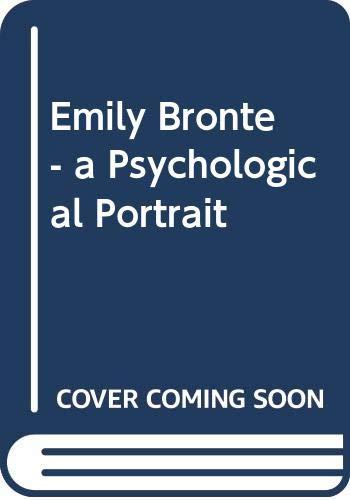 9780527204006: Emily Bronte - a Psychological Portrait