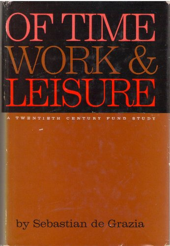 9780527221003: Of Time, Work, and Leisure